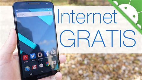 Tutorial Para Tener Internet Gratis En Mi Celular | internet gratis en tu celular 191 c 243 mo tenerlo udescargas