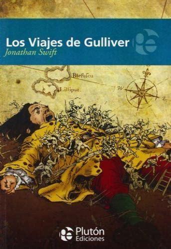 libro los viajes de gulliver los viajes de gulliver swift jonathan libro en papel 9788415089261