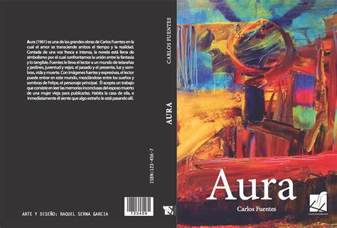 libro aura portada y contraportada del libro aura raquelsernagarcia