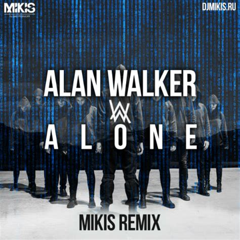 alan walker mp3 deep house alan walker alone mikis remix 2016