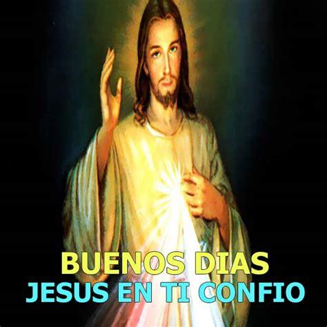imagenes de buenos dias jesus tarjetas cristianas de buenos d 237 as imagenes tarjetas