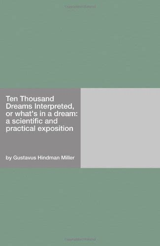 ten thousand dreams interpreted or what s in a a scientific and practical exposition books rat meanings and interpretations