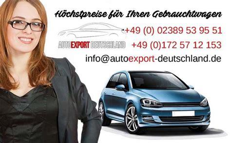 Auto Mit Motorschaden Verkaufen Dresden by Autoexport Leipzig Gebrauchtwagen Ankauf Autoankauf