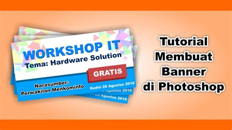 tutorial membuat infografis di photoshop tutorial membuat banner dengan photoshop cs3 youtube