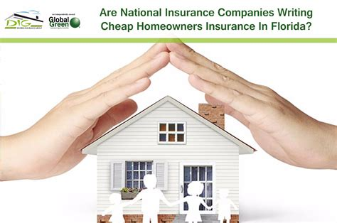 are national insurance companies writing cheap homeowners