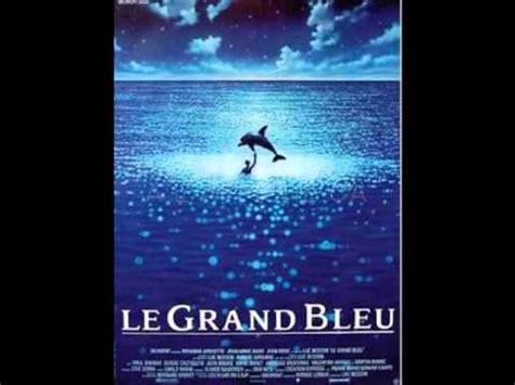 éric serra le grand bleu songs le grand bleu ouverture eric serra 1988 youtube