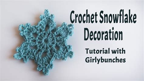 crochet snowflake pattern youtube crochet snowflake tutorial girlybunches closed