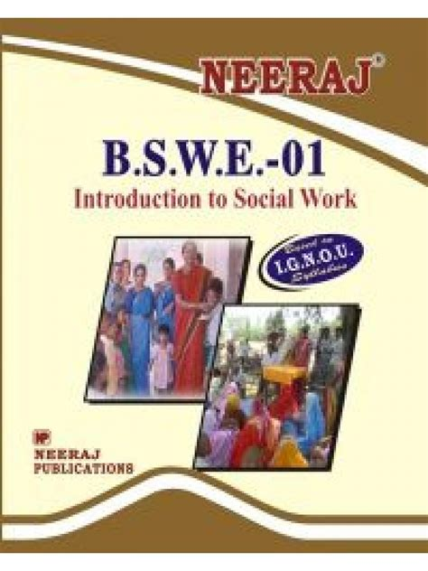 Is Msw And Mba A Combination by Ignou Bswe 1 Introduction To Social Work