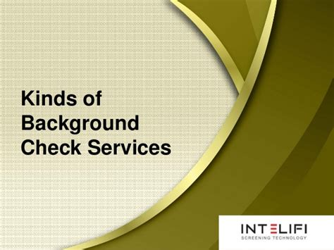 Background Check Services Kinds Of Background Check Services