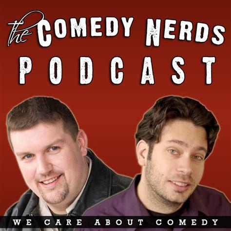 comedy film nerds podcast the comedy nerds