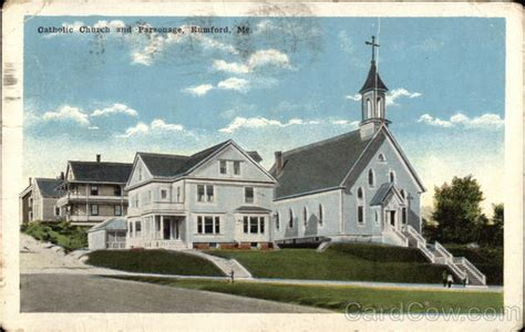 Rumford Post Office by Catholic Church And Parsonage Rumford Me
