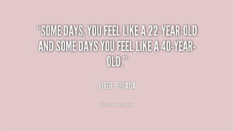 40 year quotes 40 year quotes quotesgram