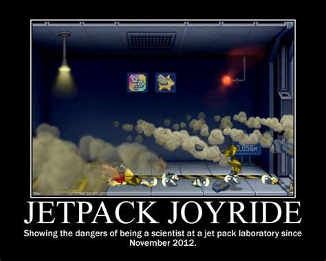 Jetpack Meme - jetpack joyride motivator by xveris on deviantart