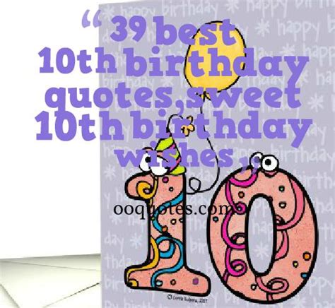10th Birthday Quotes 39 Sweet 10th Birthday Wishes For Both Boys And Girls Quotes