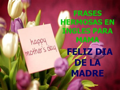 expresiones e imagenes para la madre frases hermosas en ingles para mama happy mother 180 s day