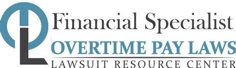 Financial Specialist by Financial Specialists Overtime Pay Wage Hour Laws