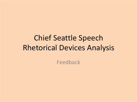 Chief Seattle Essay by Chief Seattle Rhetorical Devices Prompt