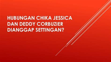 email deddy corbuzier hubungan chika jessica dan deddy corbuzier dianggap