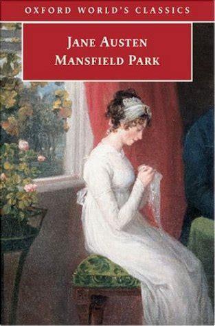 Mansfield Park By Austen worthwhile books mansfield park by austen
