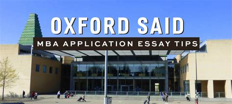 Mba Admiss by Oxford Said Mba Essay Tips Deadlines