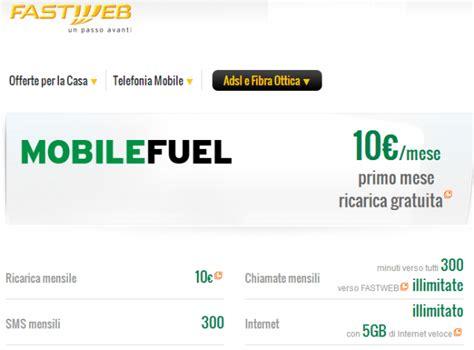 fastweb offerta mobile fastweb mobile fuel 5 gb di traffico dati 300 minuti e