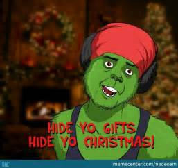 Memes Grinch - grinch is here to steal it by nedesem meme center