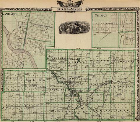 Kankakee County Records Kankakee County Illinois 1876 Historic Map Reprint