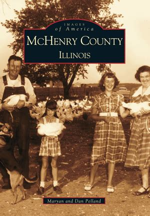 Mchenry County Il Search Mchenry County Illinois By Maryan And Dan Pelland Arcadia Publishing Books