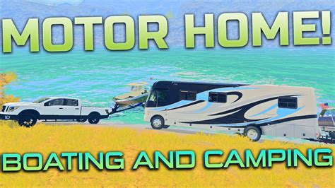 farming simulator boat videos farming simulator motor home cing boating youtube