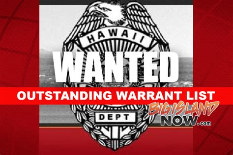 New Hshire Warrant Search Hpd Issues Outstanding Warrant List Big Island Now