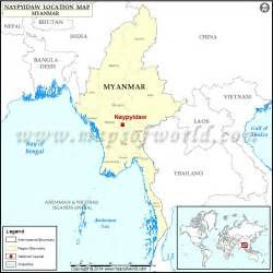where is located on a map where is naypyidaw location of naypyidaw in myanmar map