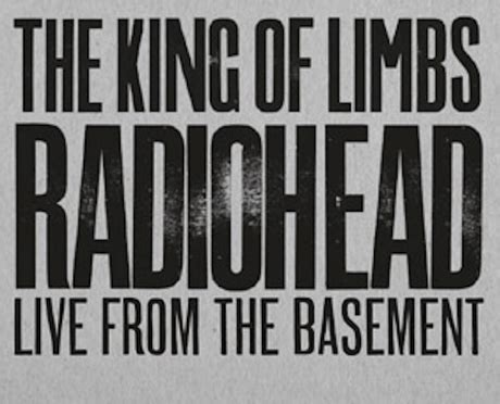 live from the basement radiohead to deliver the king of limbs live from the basement dvd