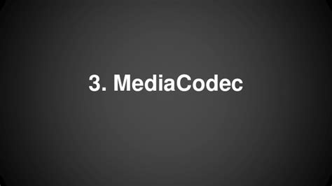 android mediacodec android media codec 사용하기