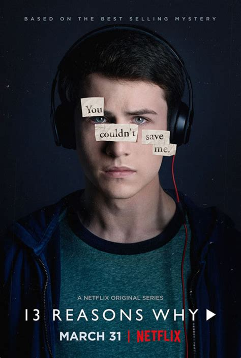 13 real reasons why a guy will not can not or does not see the new 13 reasons why featurette and character