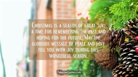 christmas   season  great joy  time  remembering    hoping   future