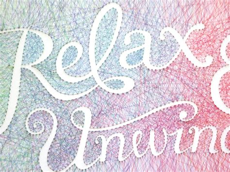 String Typography - relax unwind dominique falla