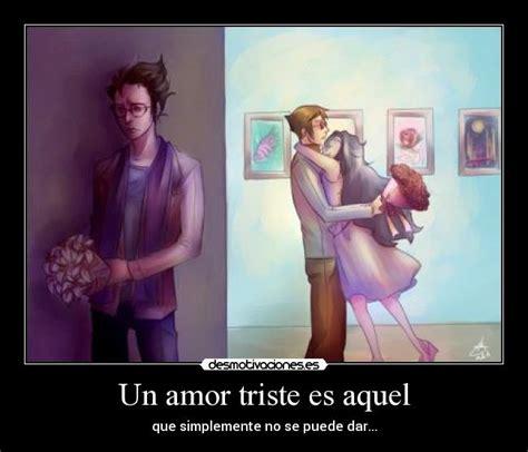 imagenes de amor triste anime un amor triste es aquel desmotivaciones