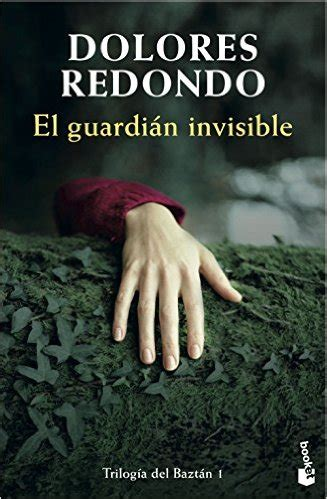 libro the invisible guardian the descargar el guardi 225 n invisible de dolores redondo pdf kindle ebook el guardi 225 n invisible pdf