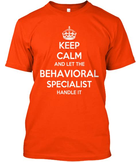 Behavioral Specialist by Limited Edition Behavioral Specialist T Shirt Teespring