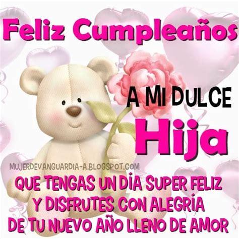 imagenes que digan feliz cumpleaños danna frases y tarjetas para decir feliz cumplea 241 os hija 2
