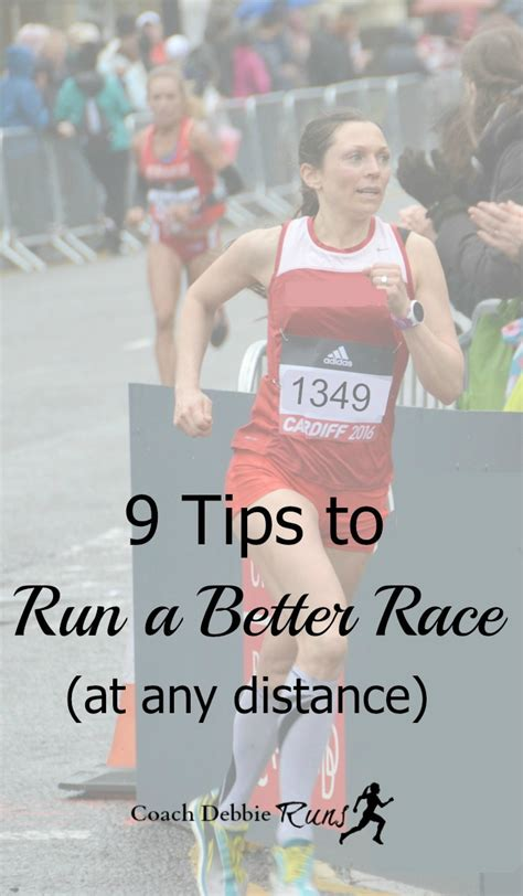 9 tips to run a better race at any distance - 9 Tips To Running Your