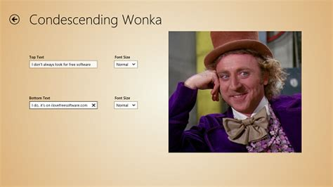 Wonka Meme Generator - windows 8 app to create funny memes meme generator