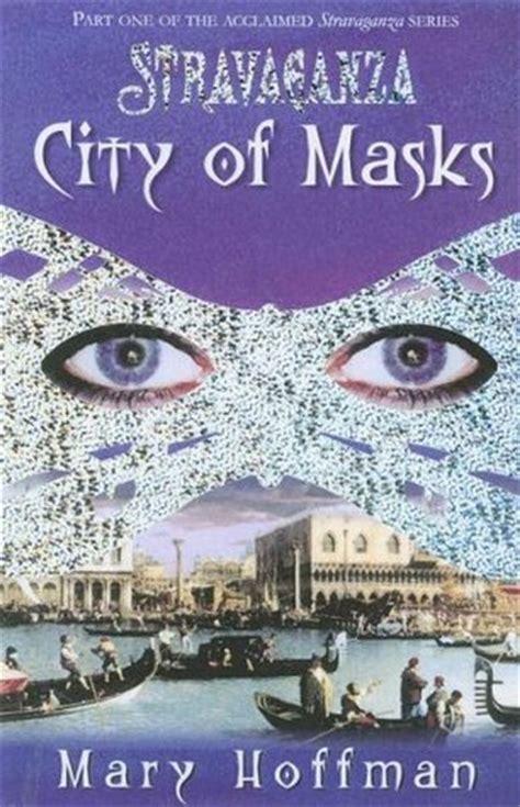 city of masks stravaganza 1 by hoffman reviews
