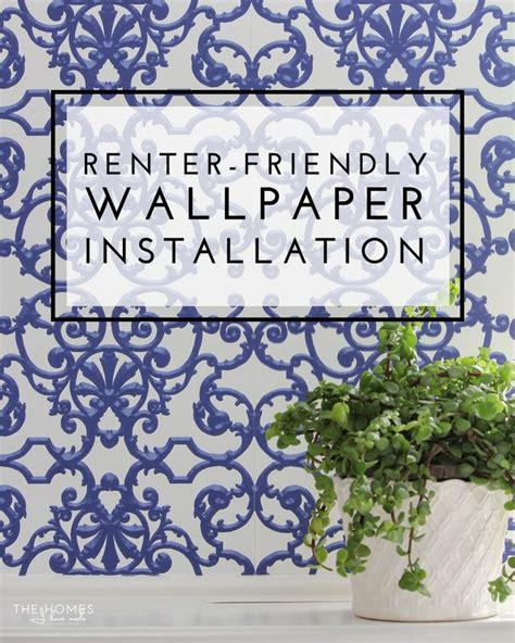wallpaper for renters renter friendly wallpaper installation yes you can