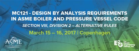 asme pressure vessel code section viii mc121 design by analysis requirements in asme boiler and
