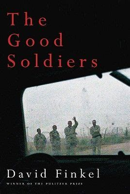 the good soldier collectors 1909621021 david finkel the good soldiers 9780374165734 on collectorz com core books