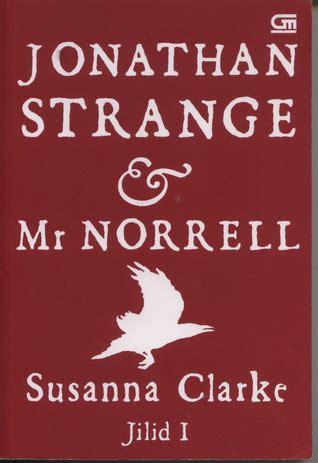 jonathan strange  norrell jilid   susanna clarke reviews discussion bookclubs lists