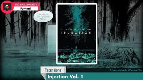 injection volume 1 injection 163215479x injection vol 1 il futuro visto da warren ellis recensione