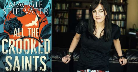 all the crooked saints read an exclusive excerpt of maggie stiefvater s new novel all the crooked saints codebringer