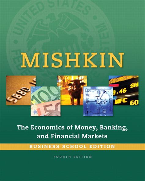 economics of money banking and financial markets 12th edition what s new in economics books mishkin the economics of money banking and financial